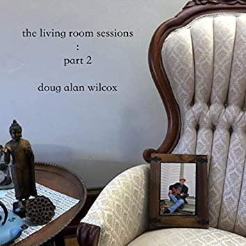 The Living Room Sessions, Pt. 2