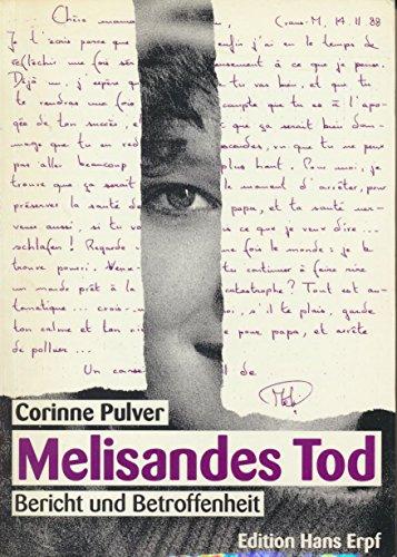 Melisandes Tod. Bericht und Betroffenheit