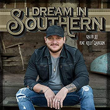 I Dream in Southern