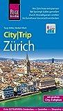Reise Know-How CityTrip Zürich: Reiseführer mit Faltplan und kostenloser Web-App: Reiseführer mit Stadtplan und kostenloser Web-App