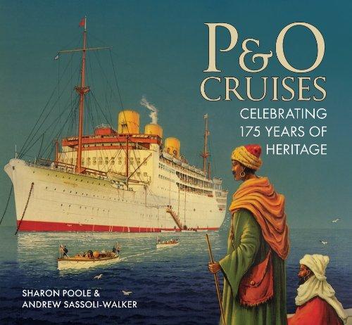 P&O Cruises: Celebrating 175 years of...