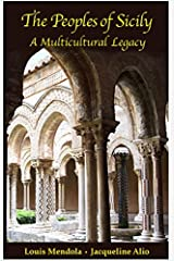 The Peoples of Sicily: A Multicultural Legacy Kindle Edition