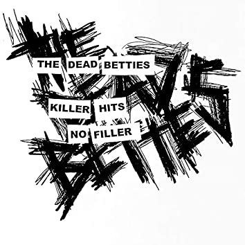 Killer Hits No Filler