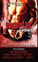 The Dangerous Sex Chronicles: Volume 1