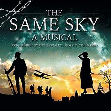 The Same Sky: A Musical