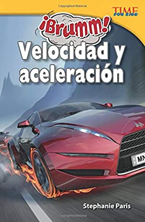 ¡Brumm! Velocidad y aceleración (Vroom! Speed and Acceleration) (Spanish Version