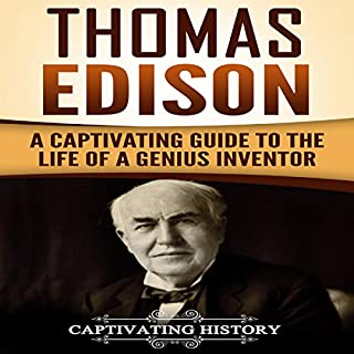 Thomas Edison: A Captivating Guide to the Life of a Genius Inventor cover art