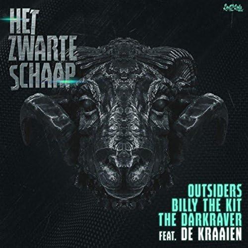 The Outsiders, Billy The Kit & The Darkraver feat. De Kraaien