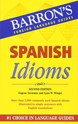 Spanish Idioms (Barron's Idiom Series)