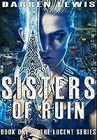 Sisters of Ruin: Premium Large Print Hardcover Edition