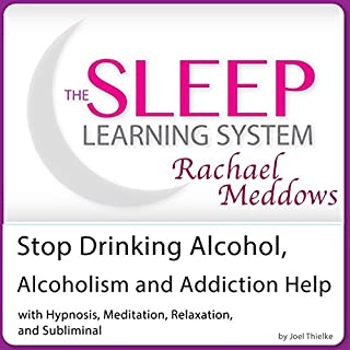 Stop Drinking Alcohol, Alcoholism and Addiction Help cover art