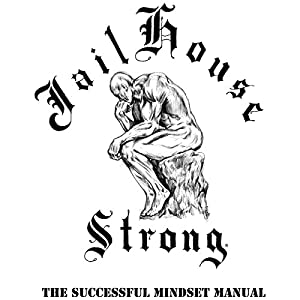 Free Download Jailhouse Strong: The Successful Mindset