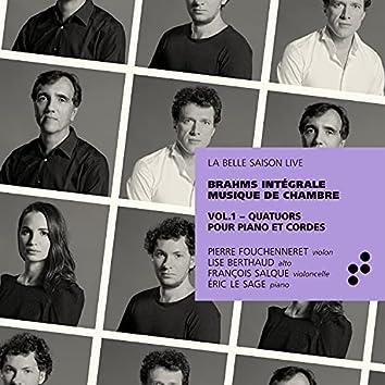 Brahms: Quatuors pour piano et cordes (Intégrale musique de chambre), Vol. 1 (La Belle Saison Live)
