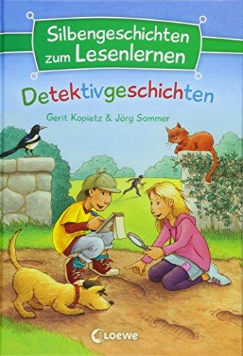 Silbengeschichten zum Lesenlernen - Detektivgeschichten: Lesetraining für die Grundschule - Lesetexte mit farbiger Silbenmarkierung