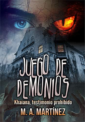 Juego de Demonios: Khaiana, testimonio prohibido (1)