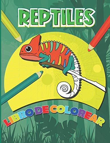 Reptiles Libro de Colorear: Dibujos para colorear de serpientes, lagartos, tortugas y cocodrilos para niños