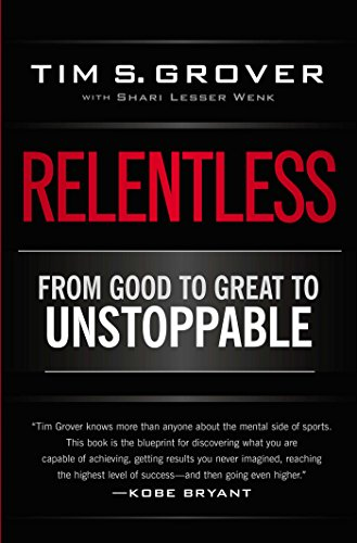 Real Estate Investing Books! - Relentless: From Good to Great to Unstoppable (Tim Grover Winning Series)