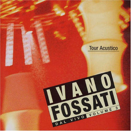 Tour Acustico Dal Vivo Vol.3