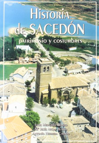 HISTORIA DE SACEDON PATRIMONIO Y COSTUMBRES