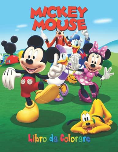 MickeyMouse Libro da Colorare: 100 pagine, un divertente libro da colorare Topolinoo per ragazzi e ragazze che amano Topolinoo