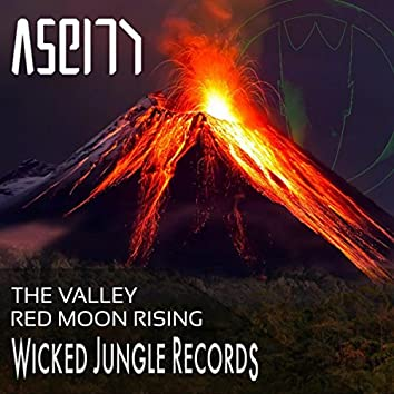 The Valley / Red Moon Rising