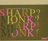 Sharp Monk? Sharp Monk!