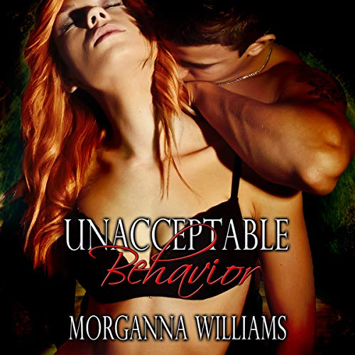 Unacceptable Behavior audiobook cover art