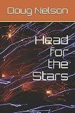 Head for the Stars: Land before time (Alpha Centauri) [Idioma Inglés]