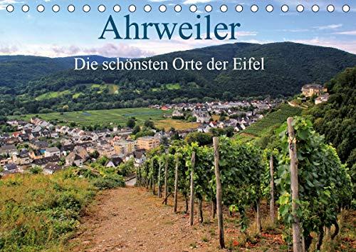 Die schönsten Orte der Eifel - Ahrweiler (Tischkalender 2021 DIN A5 quer)