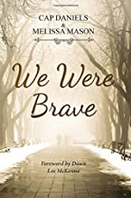 We Were Brave