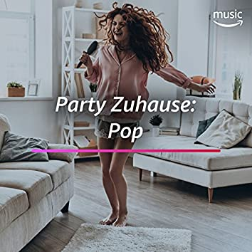 Party Zuhause: Pop