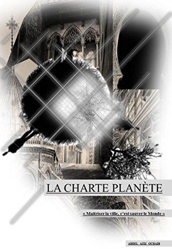 la charte planète: le réchauffement climatique et l'architecture (French Edition)