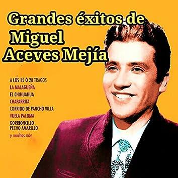 Grandes Éxitos de Miguel Aceves Mejía