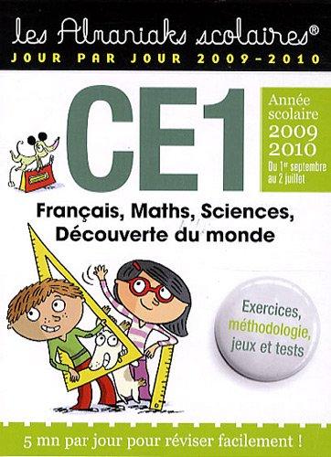 CE1 Année scolaire 2009 2010 : Français, Maths, Sciences, Découverte du monde.