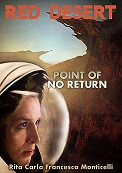 Red Desert - Point of No Return by [Rita Carla Francesca Monticelli]