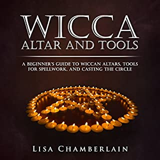 Couverture de Wicca Altar and Tools: A Beginner's Guide to Wiccan Altars, Tools for Spellwork, and Casting the Circle