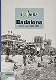 L' Abans de Badalona: Recull gràfic 1966-1983