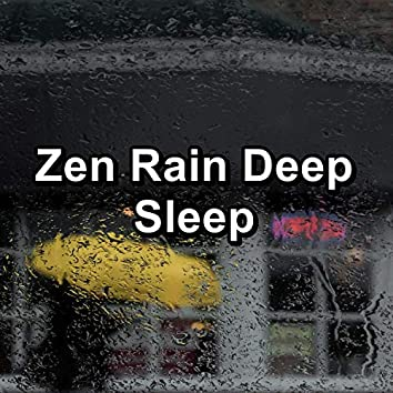 Zen Rain Deep Sleep