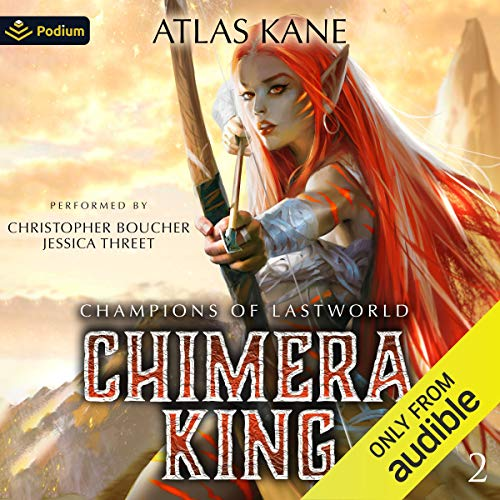 Champions of Last World Audiobook By Atlas Kane cover art