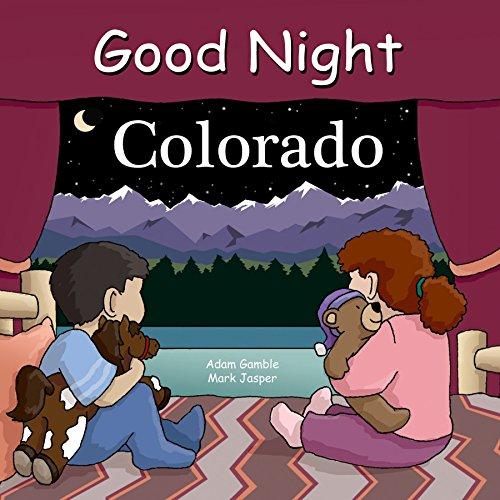 Good Night Colorado (Good Night Our World)