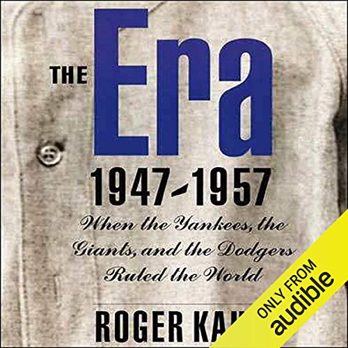 The Era, 1947-1957 audiobook cover art