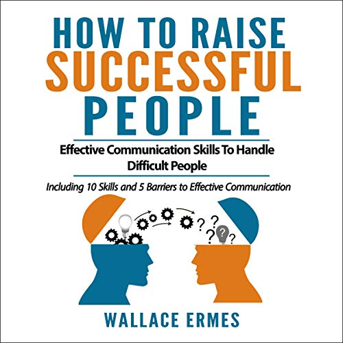 How to Raise Successful People Audiobook By Wallace Ermes cover art