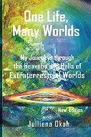 One Life, Many Worlds