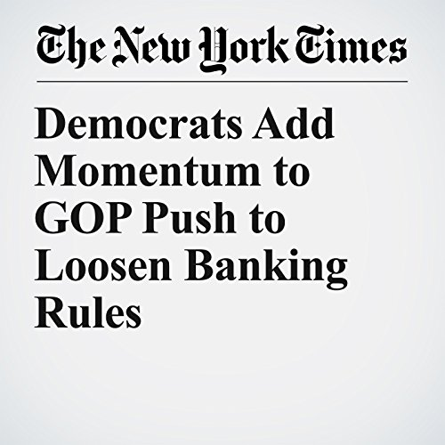 Democrats Add Momentum to GOP Push to Loosen Banking Rules copertina