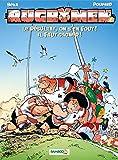 Les Rugbymen - tome 07: Le résultat, on s'en fout ! Il faut gagner !