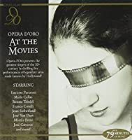 Opera D'Oro At The Movies by Various (2006-10-09)