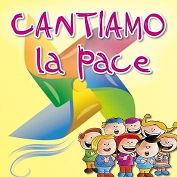 Cantiamo... La pace (Canzoni per amare la pace)