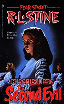 Second Evil (Fear Street Cheerleaders Book 2) by [R.L. Stine]