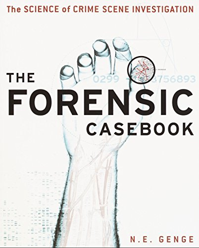 Compare Textbook Prices for The Forensic Casebook: The Science of Crime Scene Investigation 1st Edition ISBN 9780345452030 by Genge, Ngaire E.