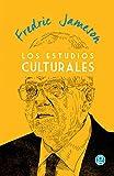 Los Estudios Culturales (Ensayo nº 58)